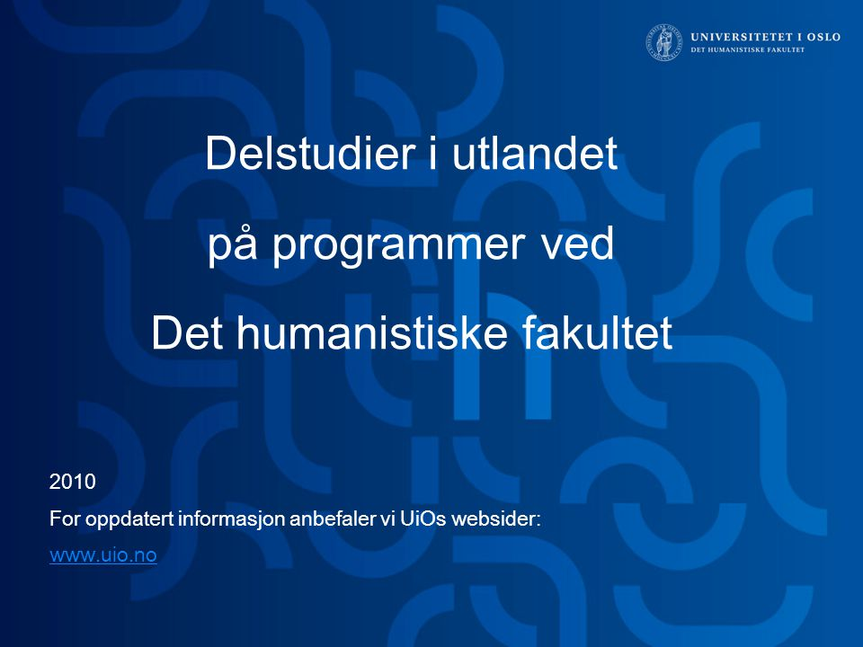 Delstudier i utlandet på programmer ved Det humanistiske fakultet
