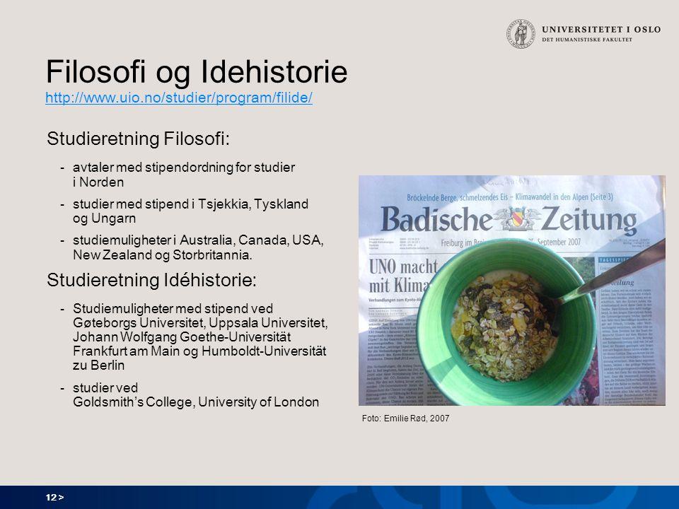 Filosofi og Idehistorie http://www.uio.no/studier/program/filide/