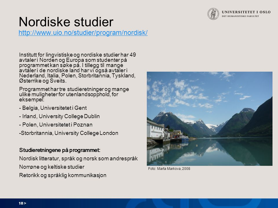 Nordiske studier http://www.uio.no/studier/program/nordisk/
