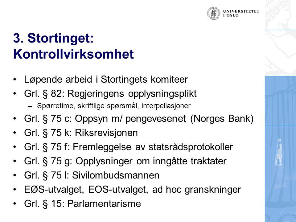 3. Stortinget: Kontrollvirksomhet