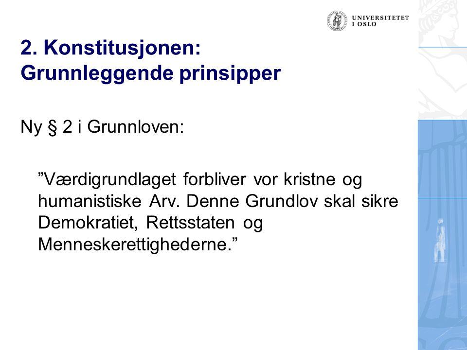 2. Konstitusjonen: Grunnleggende prinsipper