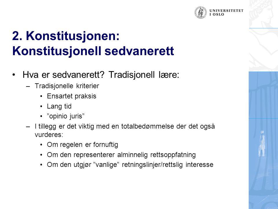 2. Konstitusjonen: Konstitusjonell sedvanerett