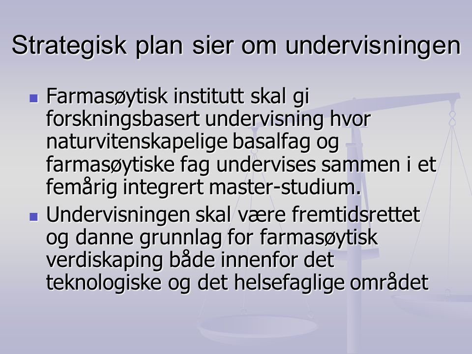 Strategisk plan sier om undervisningen