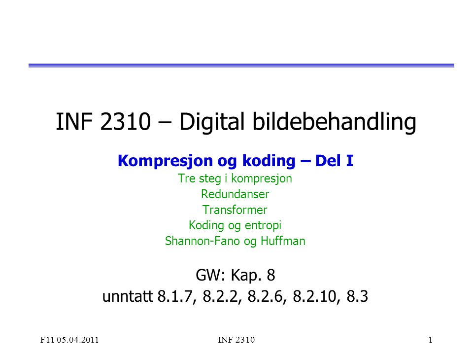 INF 2310 – Digital bildebehandling
