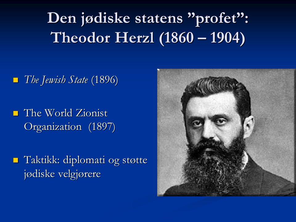 Den jødiske statens profet : Theodor Herzl (1860 – 1904)