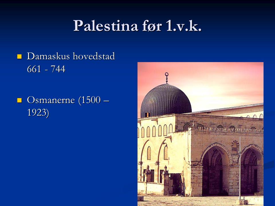 Palestina før 1.v.k. Damaskus hovedstad 661 - 744