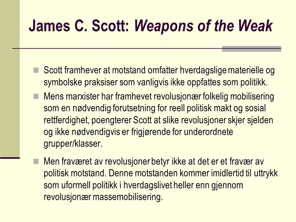 James C. Scott: Weapons of the Weak