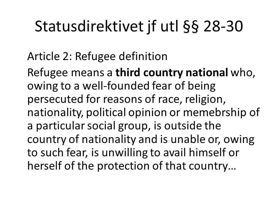 Statusdirektivet jf utl §§ 28-30