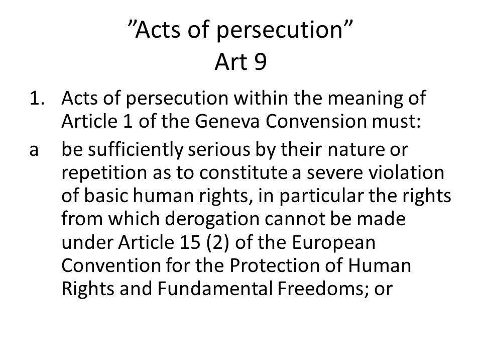 Acts of persecution Art 9