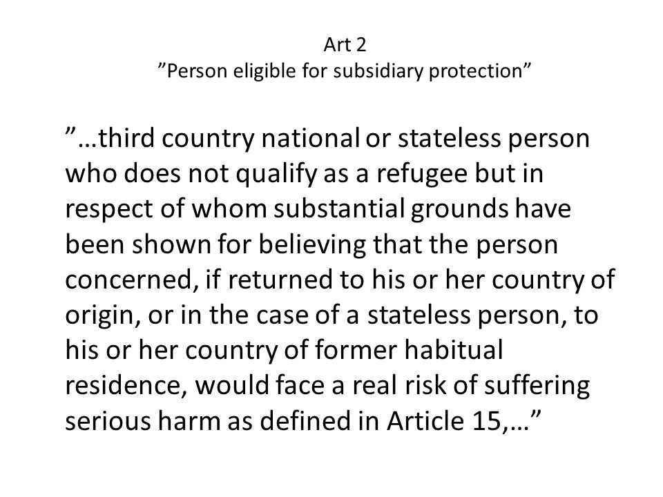 Art 2 Person eligible for subsidiary protection