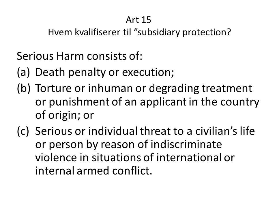 Art 15 Hvem kvalifiserer til subsidiary protection
