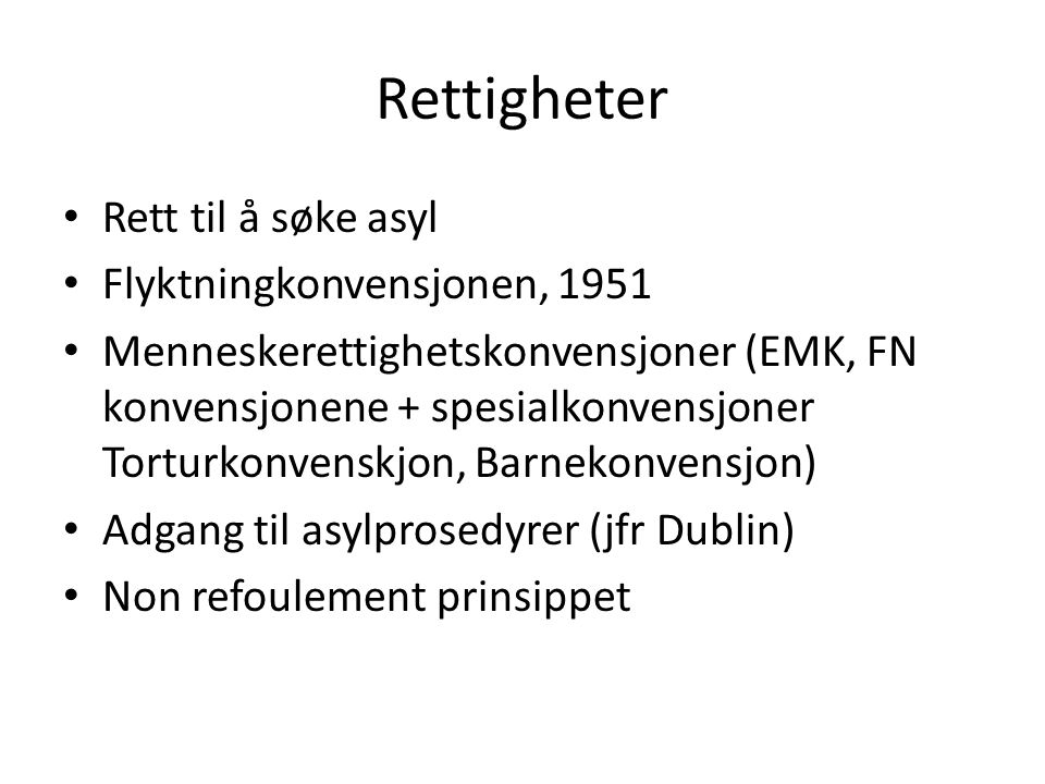 Rettigheter Rett til å søke asyl Flyktningkonvensjonen, 1951