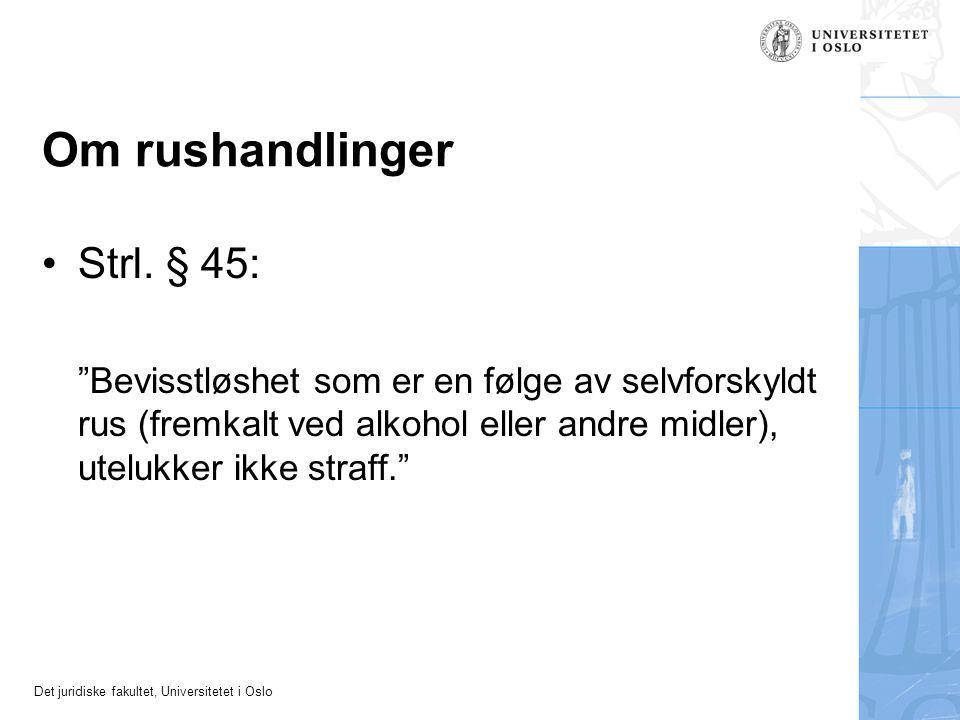 Om rushandlinger Strl. § 45: