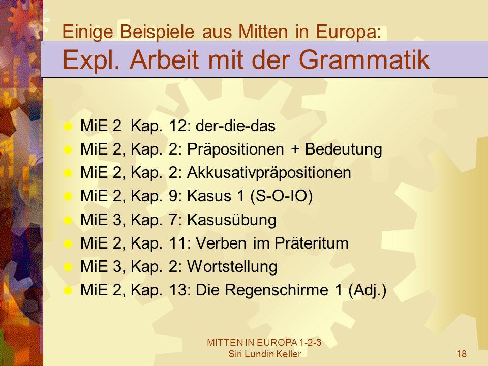 Einige Beispiele aus Mitten in Europa: Expl. Arbeit mit der Grammatik