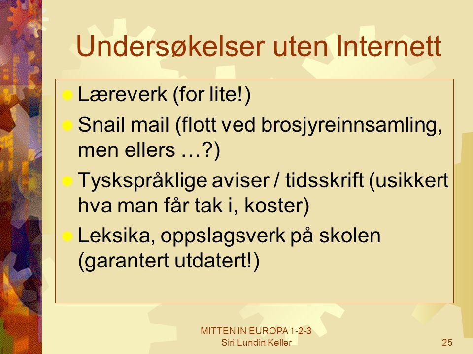 Undersøkelser uten Internett