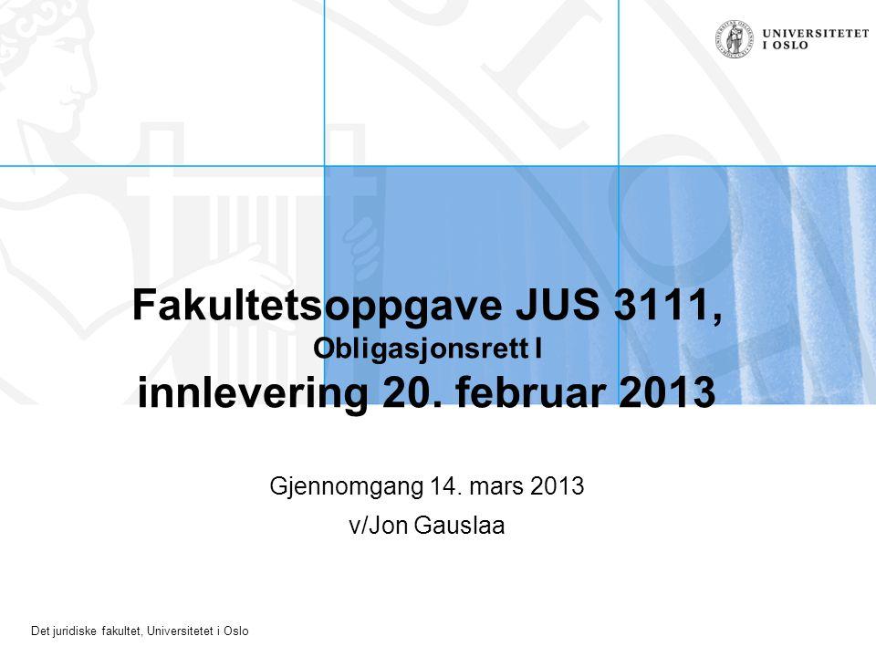 Gjennomgang 14. mars 2013 v/Jon Gauslaa