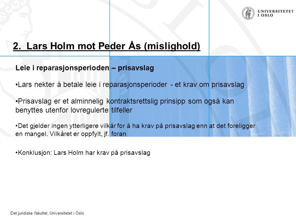 2. Lars Holm mot Peder Ås (mislighold)
