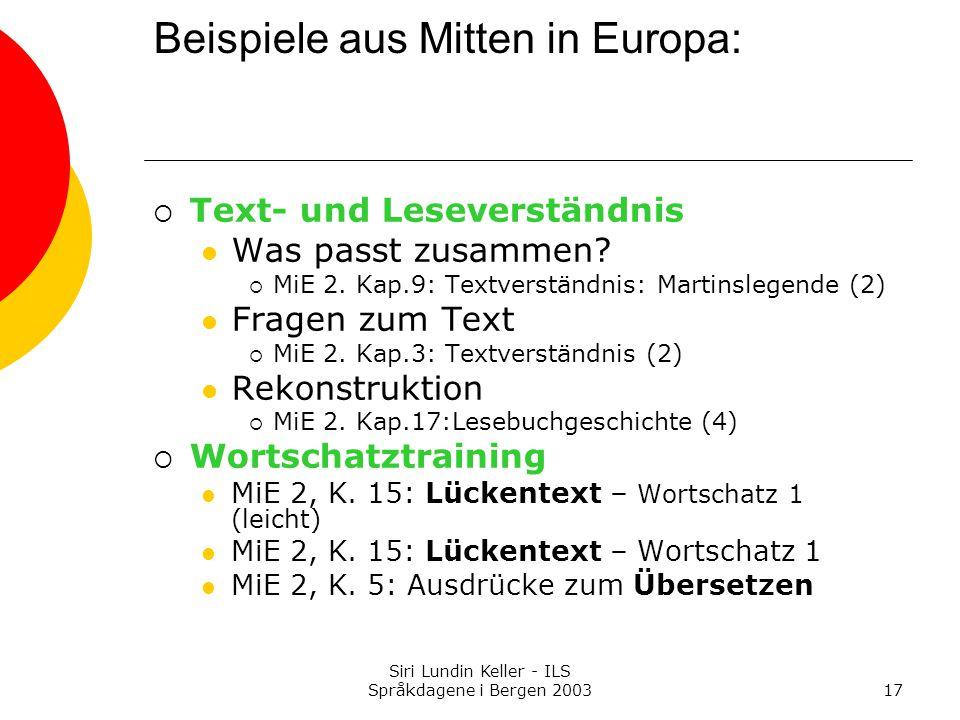 Beispiele aus Mitten in Europa: