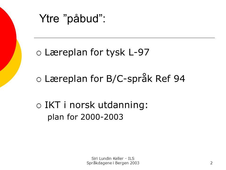 Siri Lundin Keller - ILS Språkdagene i Bergen 2003