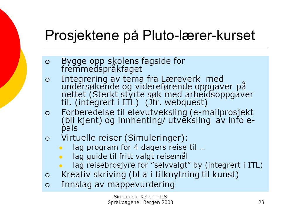 Prosjektene på Pluto-lærer-kurset