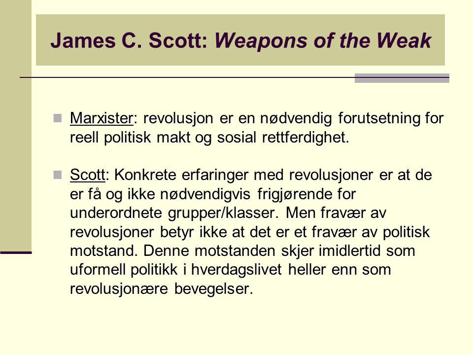 James C. Scott: Weapons of the Weak