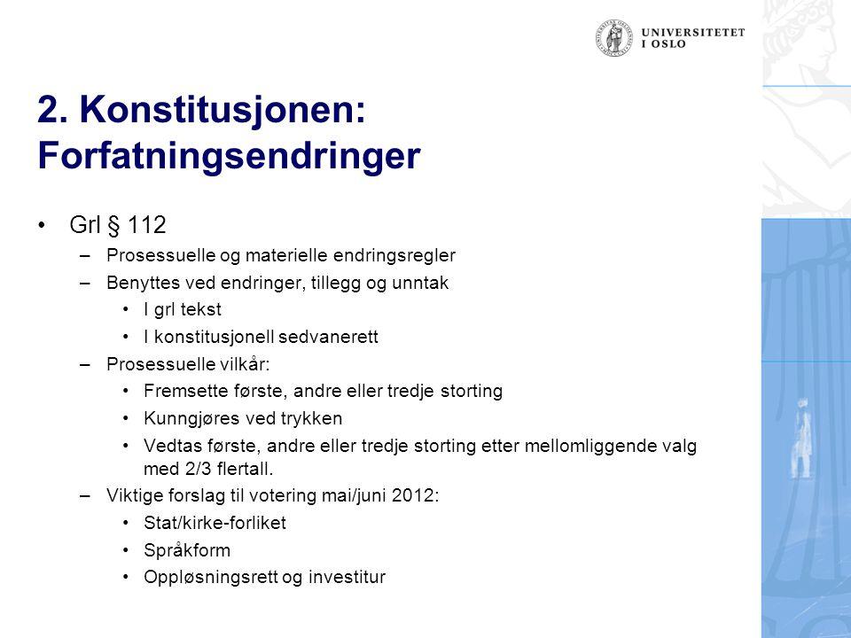 2. Konstitusjonen: Forfatningsendringer