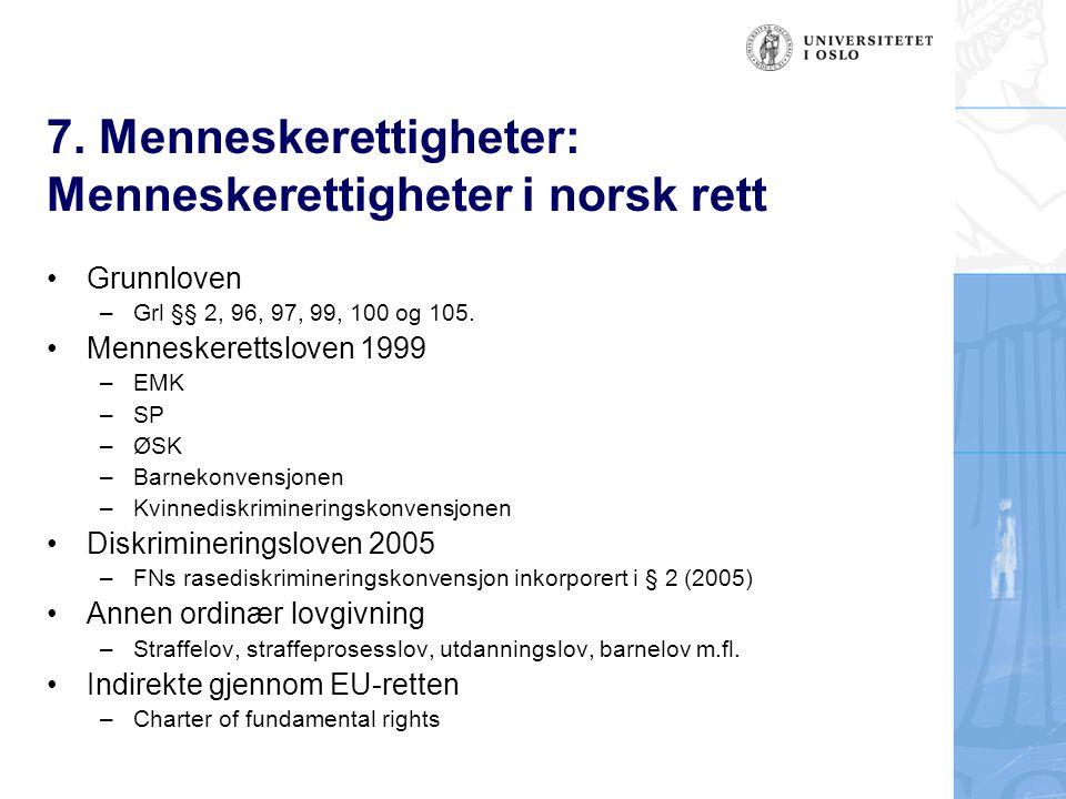 7. Menneskerettigheter: Menneskerettigheter i norsk rett