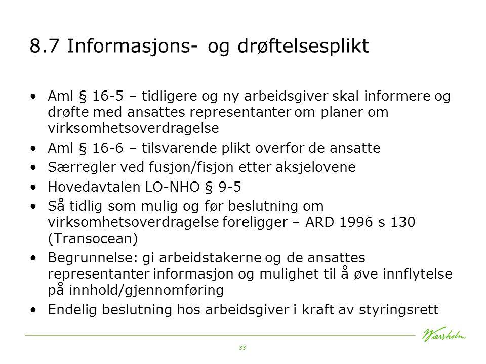 8.7 Informasjons- og drøftelsesplikt