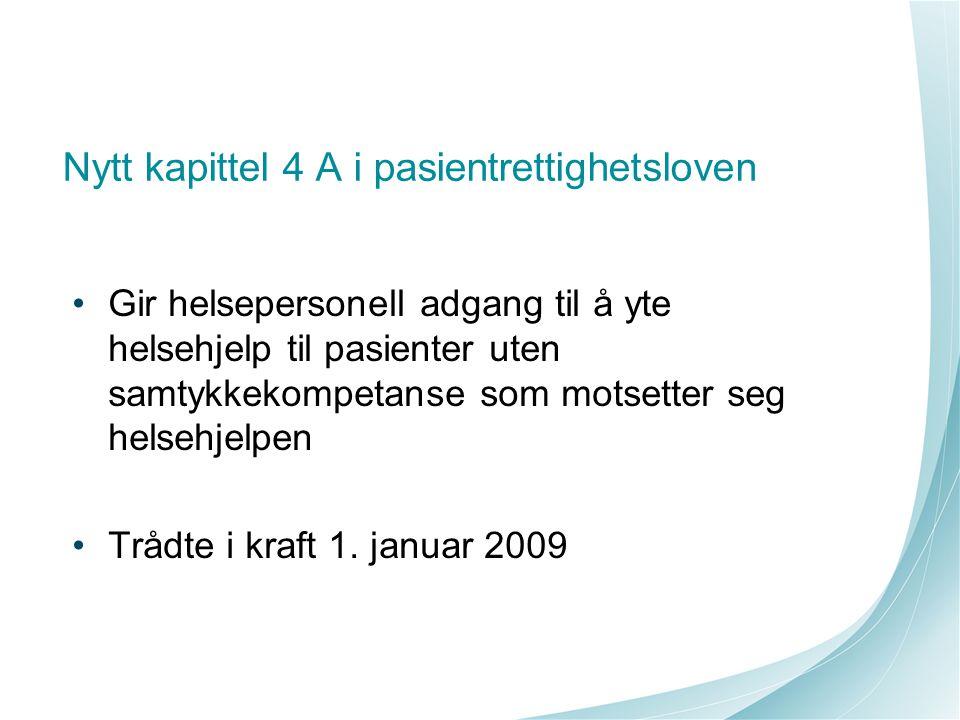 Nytt kapittel 4 A i pasientrettighetsloven