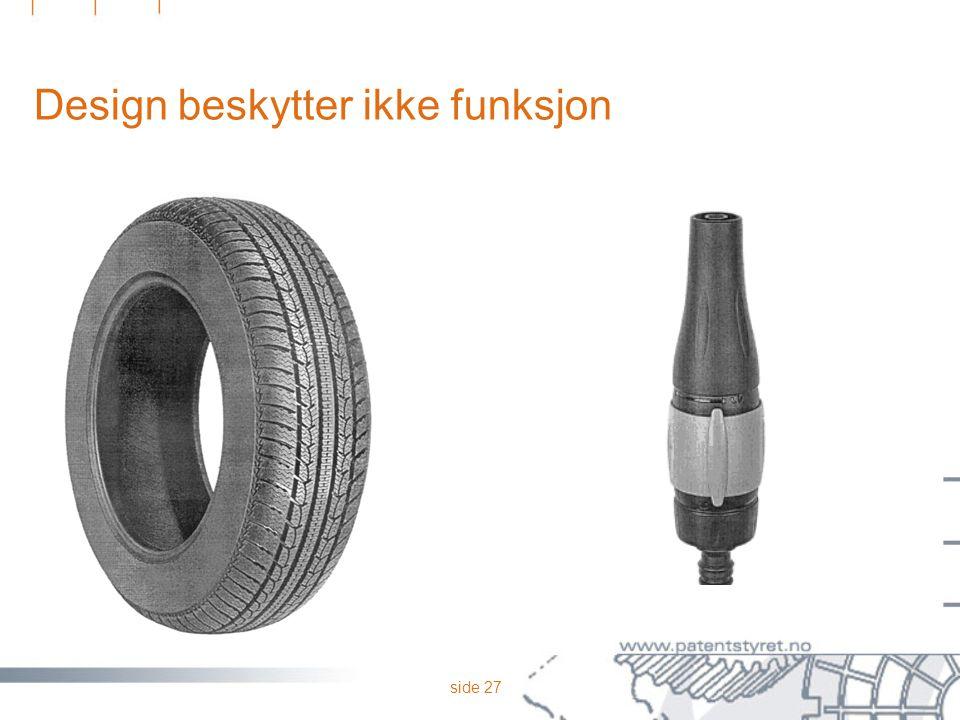 Design beskytter ikke funksjon