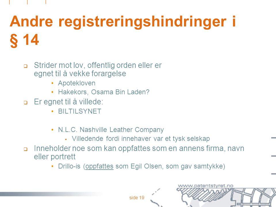 Andre registreringshindringer i § 14