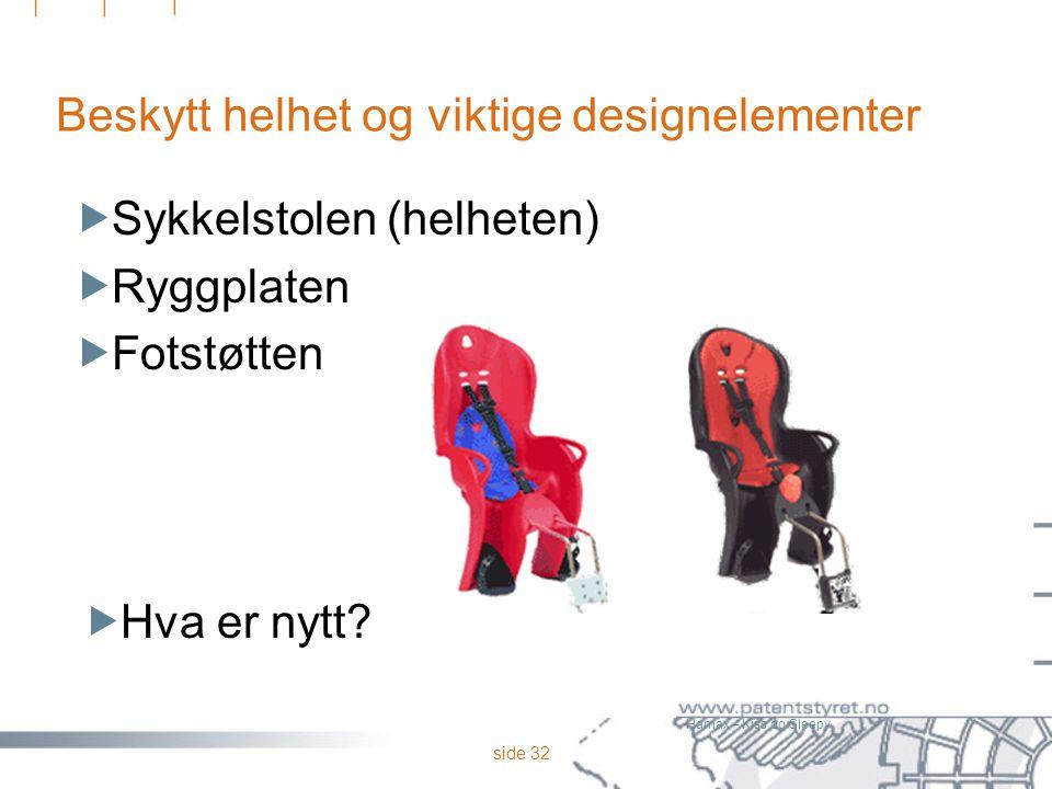 Beskytt helhet og viktige designelementer