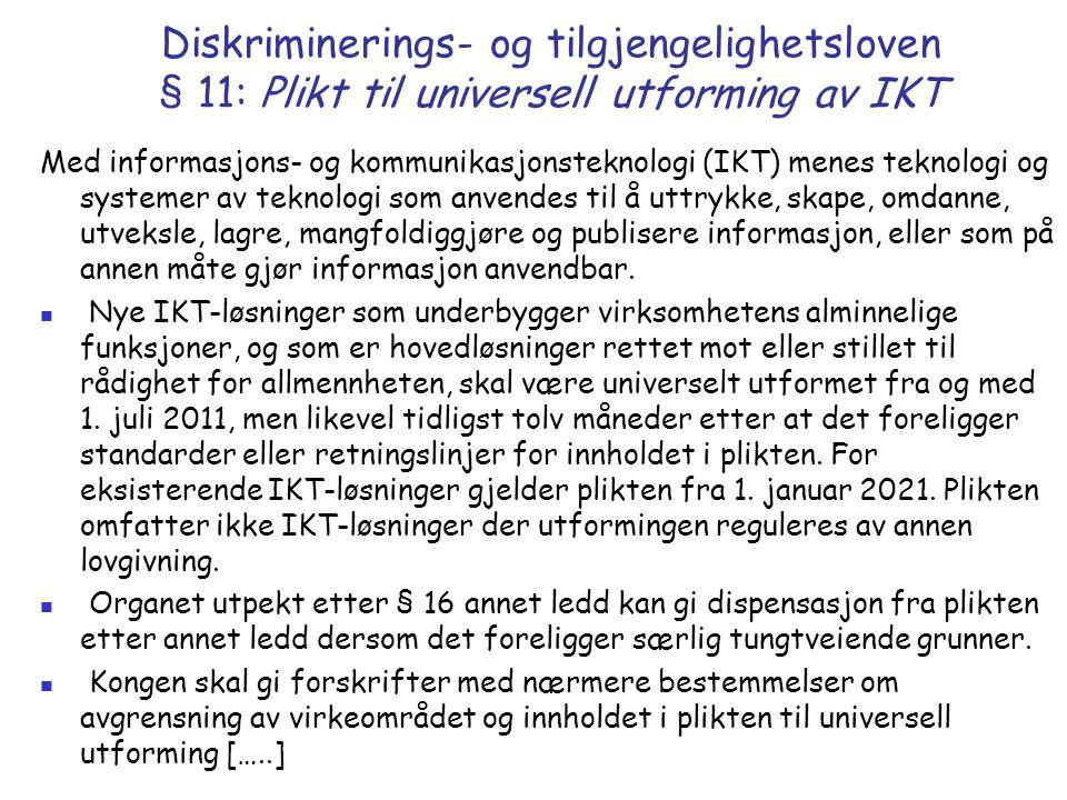 Diskriminerings- og tilgjengelighetsloven § 11: Plikt til universell utforming av IKT