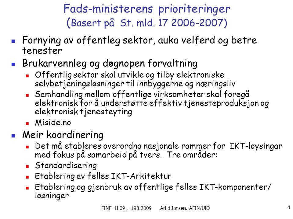 Fads-ministerens prioriteringer (Basert på St. mld. 17 2006-2007)