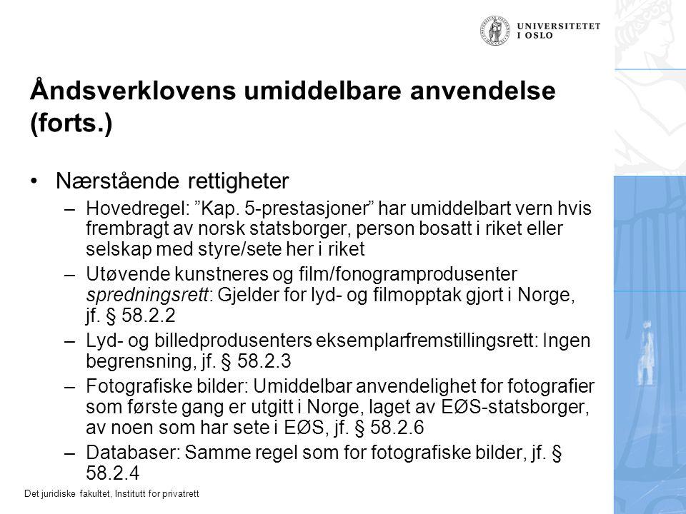 Åndsverklovens umiddelbare anvendelse (forts.)