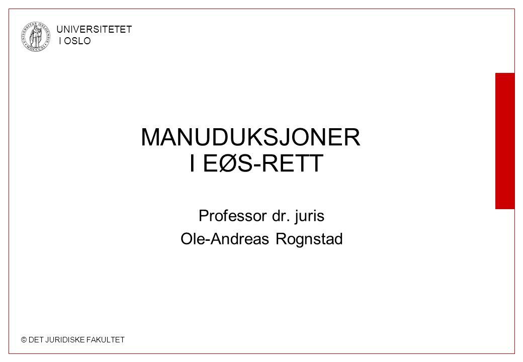 MANUDUKSJONER I EØS-RETT