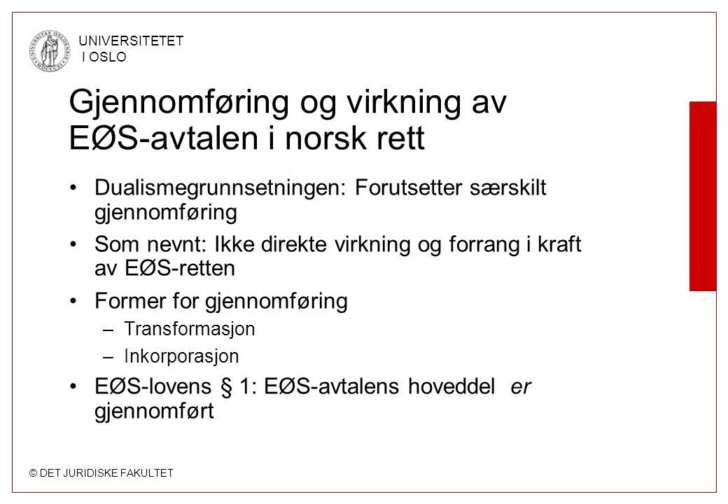 Gjennomføring og virkning av EØS-avtalen i norsk rett