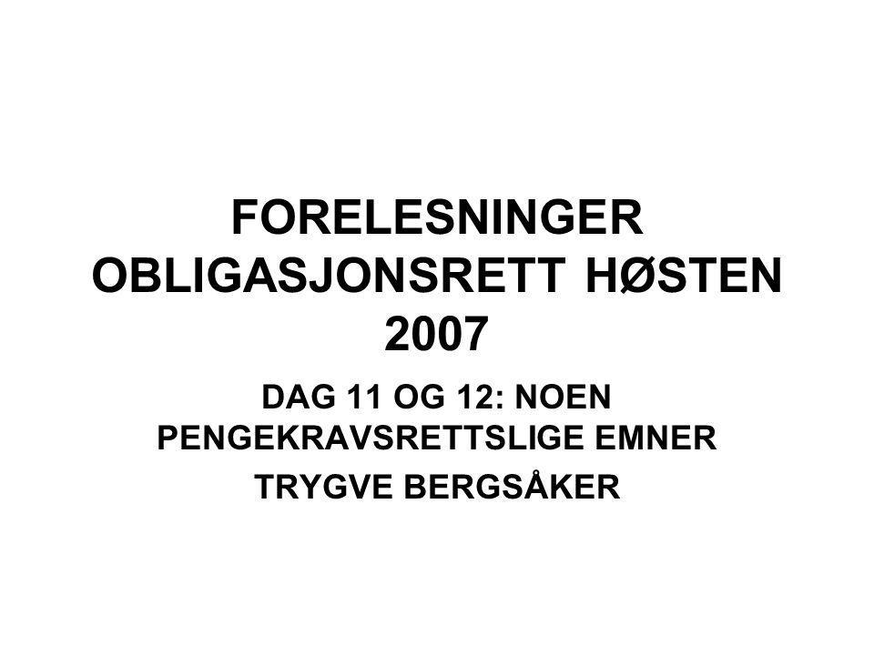 FORELESNINGER OBLIGASJONSRETT HØSTEN 2007
