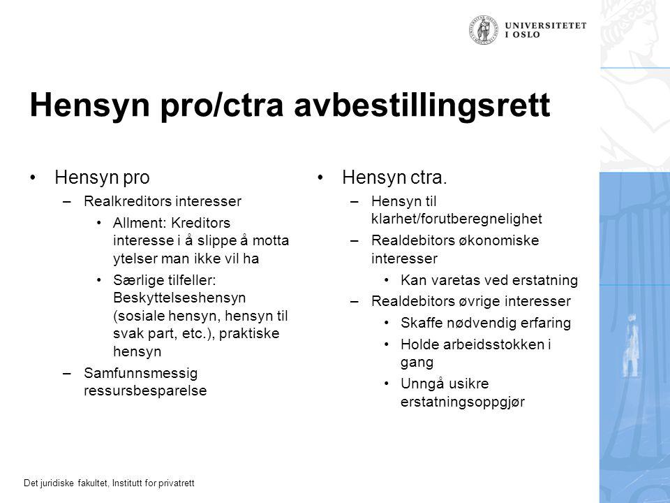 Hensyn pro/ctra avbestillingsrett