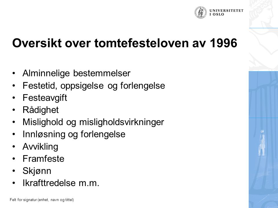 Oversikt over tomtefesteloven av 1996