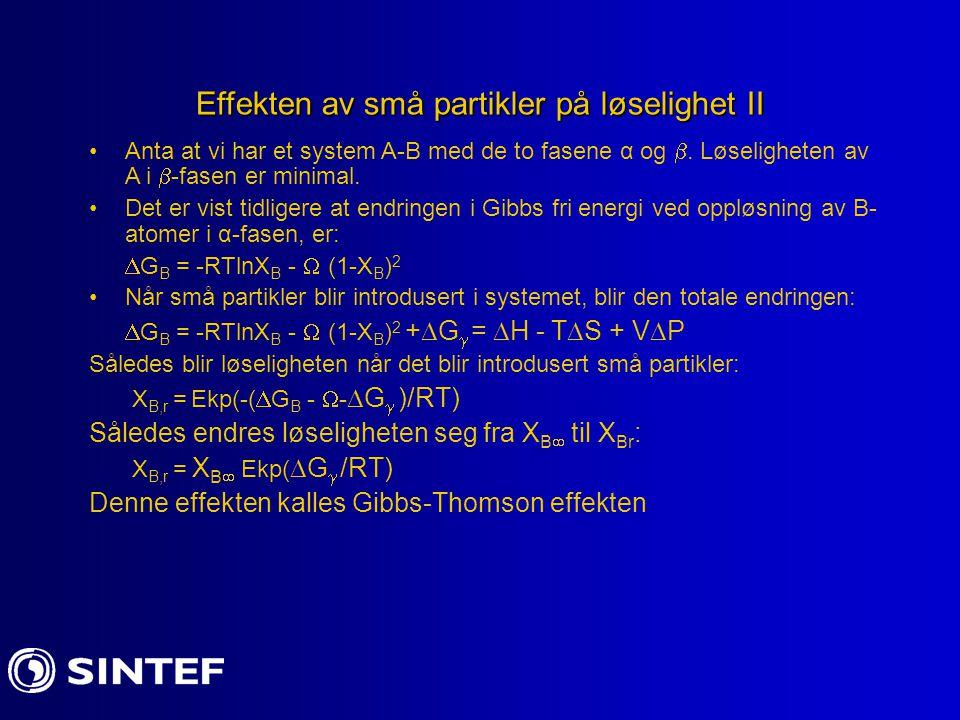 Effekten av små partikler på løselighet II