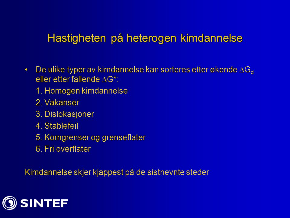 Hastigheten på heterogen kimdannelse