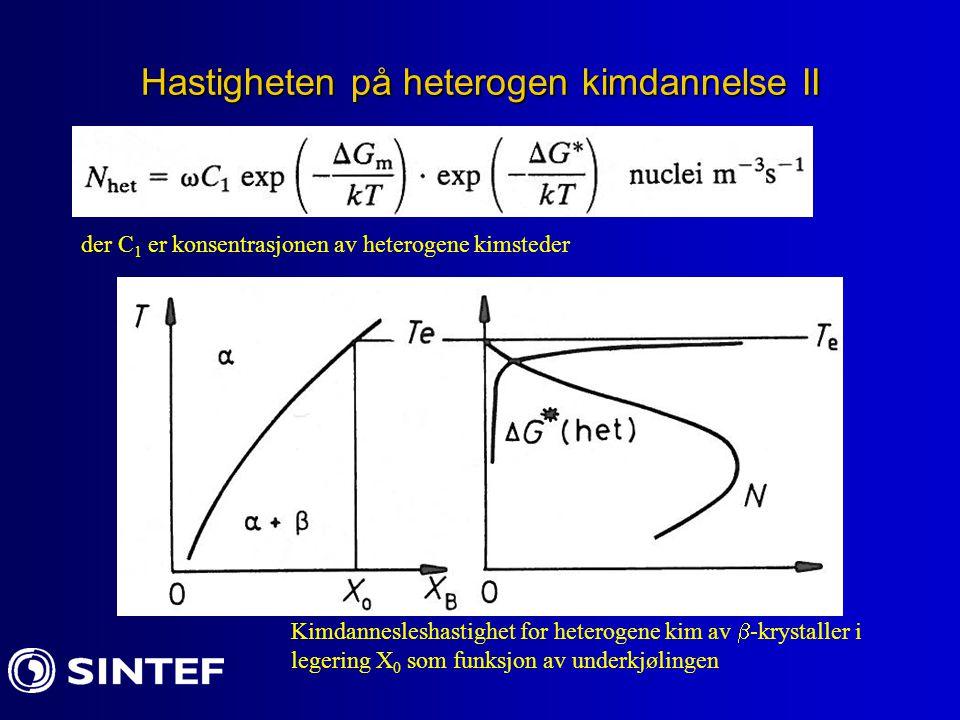 Hastigheten på heterogen kimdannelse II
