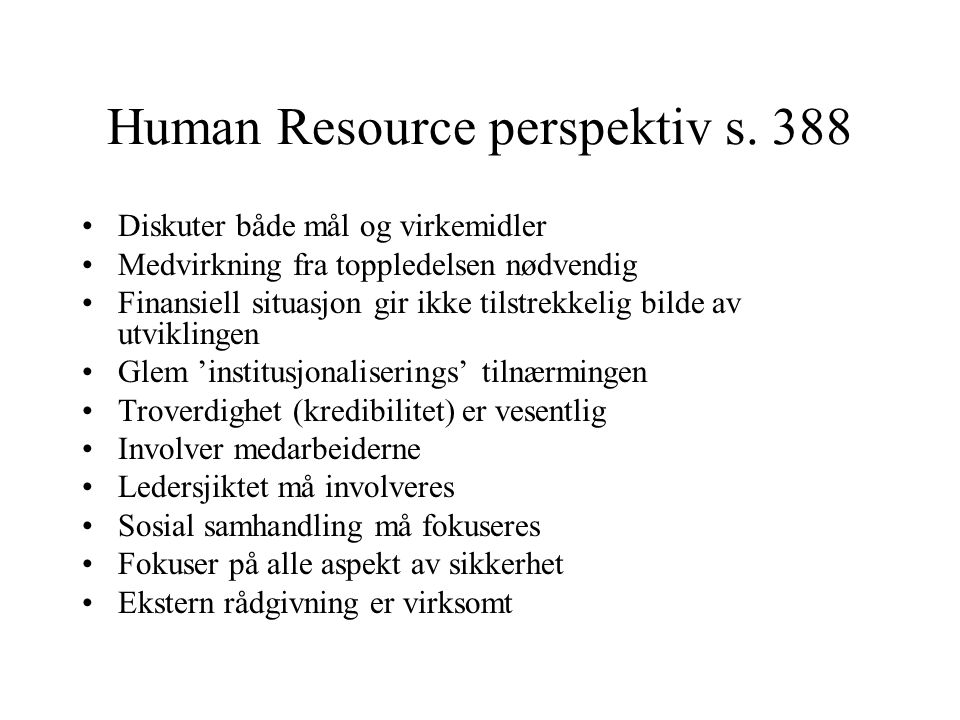Human Resource perspektiv s. 388