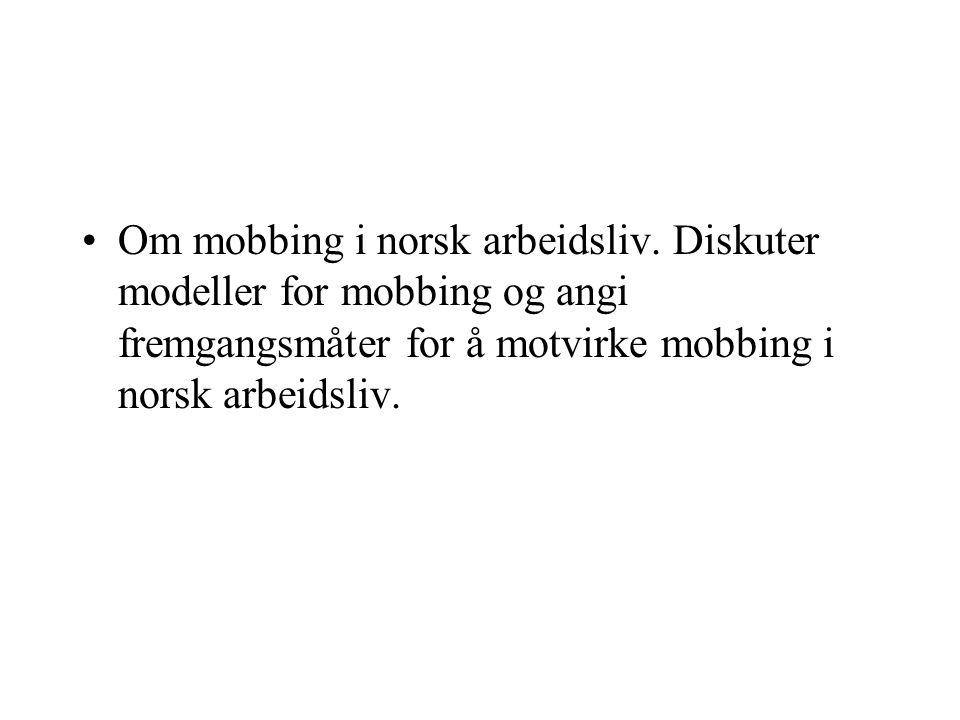 Om mobbing i norsk arbeidsliv