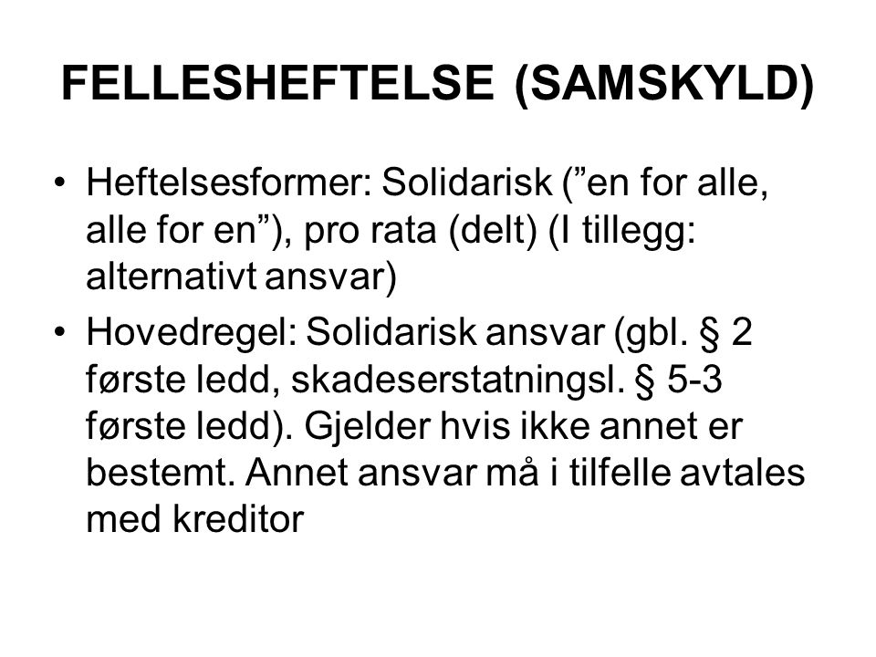 FELLESHEFTELSE (SAMSKYLD)