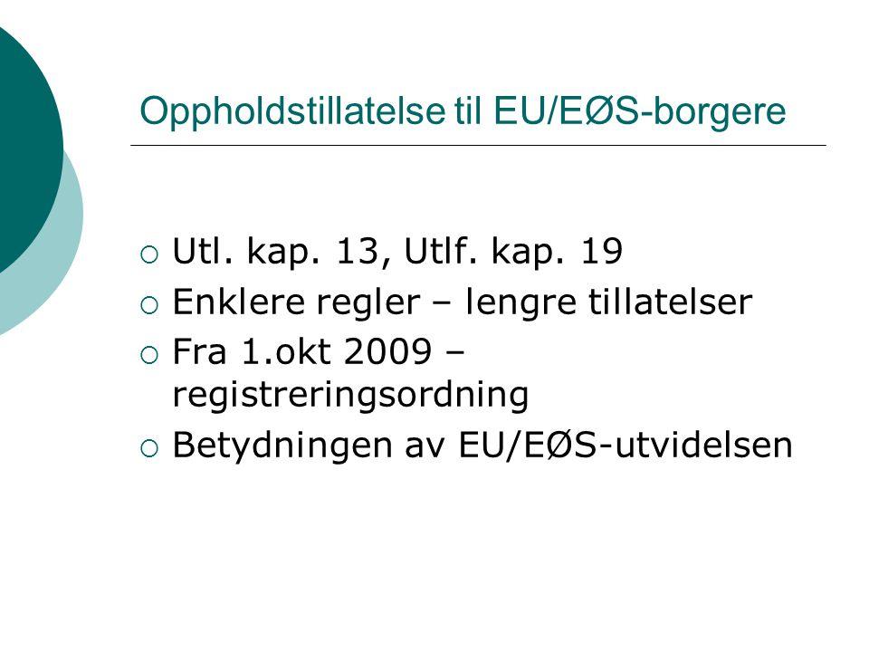 Oppholdstillatelse til EU/EØS-borgere