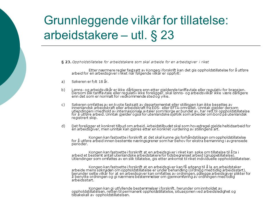 Grunnleggende vilkår for tillatelse: arbeidstakere – utl. § 23