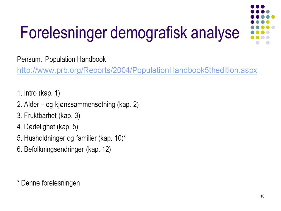 Forelesninger demografisk analyse