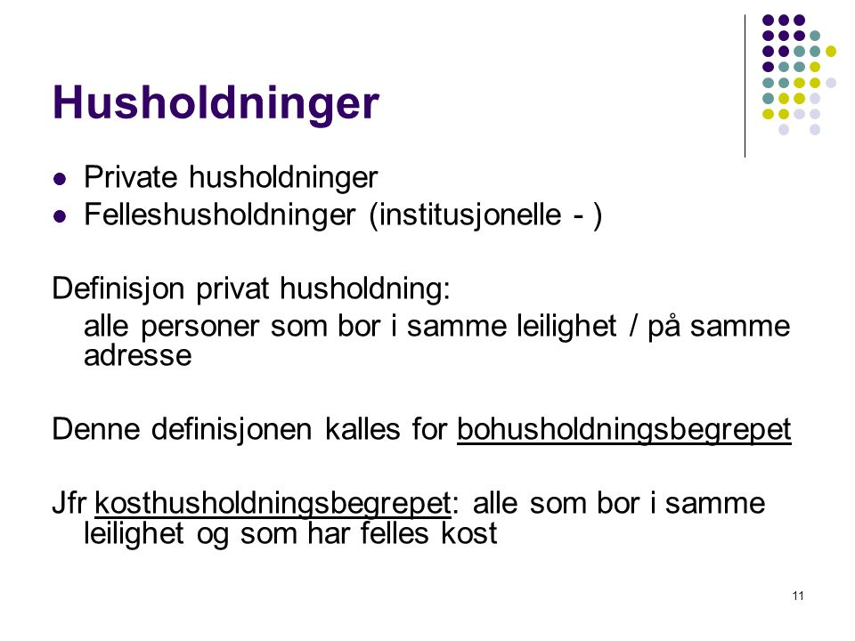 Husholdninger Private husholdninger